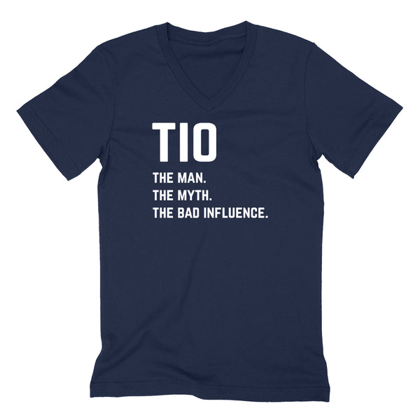 Tio the man the myth the bad influence V Neck T Shirt