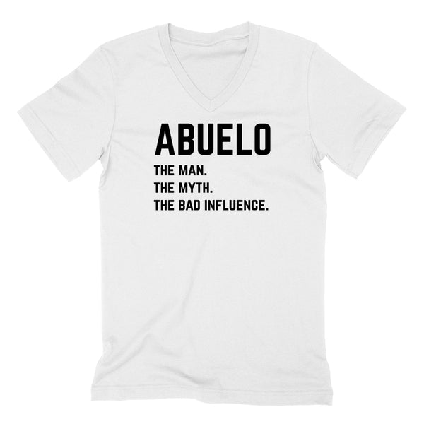 Abuelo the man the myth the bad influence V Neck T Shirt