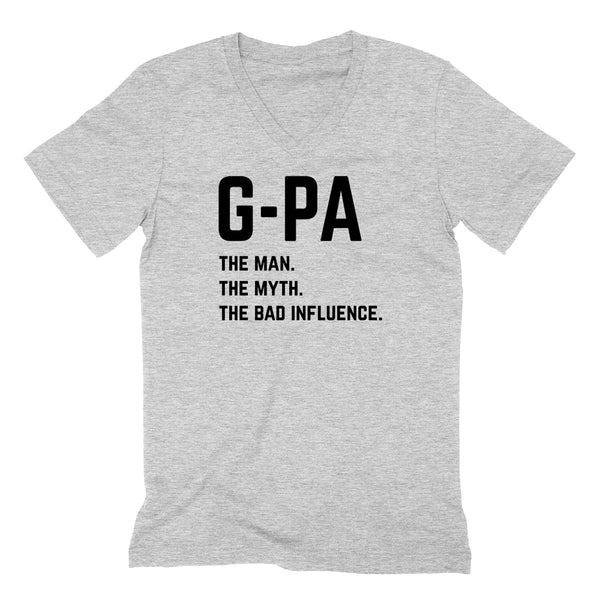G-pa the man the myth the bad influence V Neck T Shirt