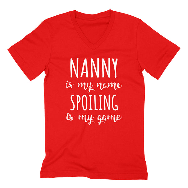 Nanny is my name spoiling is my game Mother's day birthday gift for grandma grandmother  V Neck T Shirt