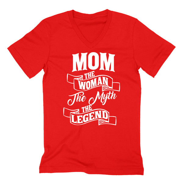 Mom the woman the myth the legend birthday mother's day Christmas xmas family V Neck T Shirt