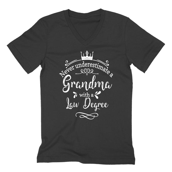 Never underestimate a grandma with a law degree  V Neck T Shirt