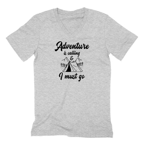 Adventure is calling I must go V Neck T Shirt