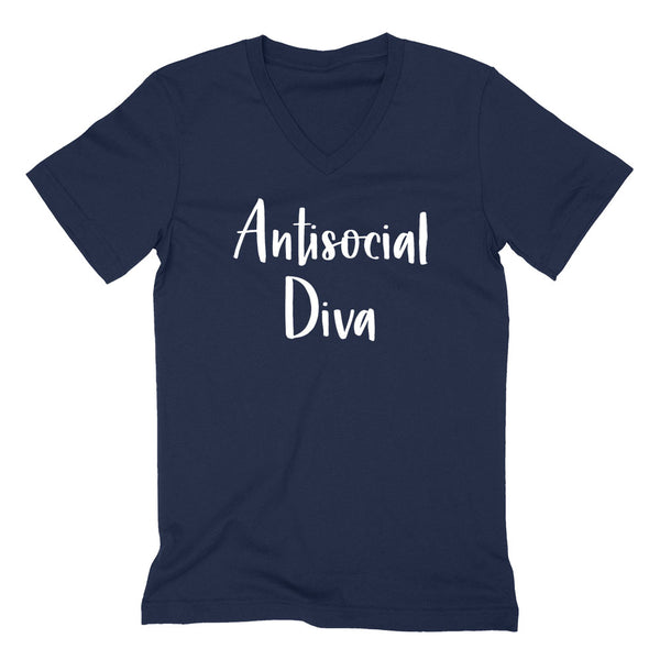 Antisocial diva funny sarcastic saying graphic sassy cool birthday gift idea for her  V Neck T Shirt