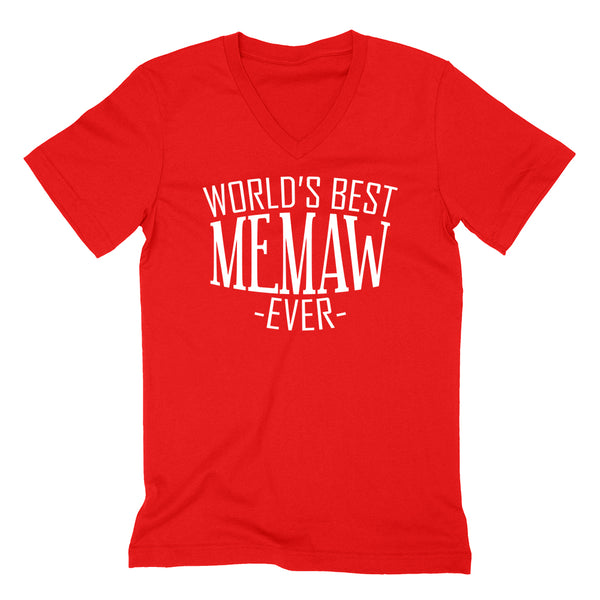 World's best memaw ever  family mother's day birthday christmas  gift ideas  best grandma  grandmother  V Neck T Shirt