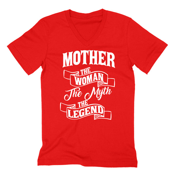Mother the woman the myth the legend birthday mother's day Christmas xmas family V Neck T Shirt