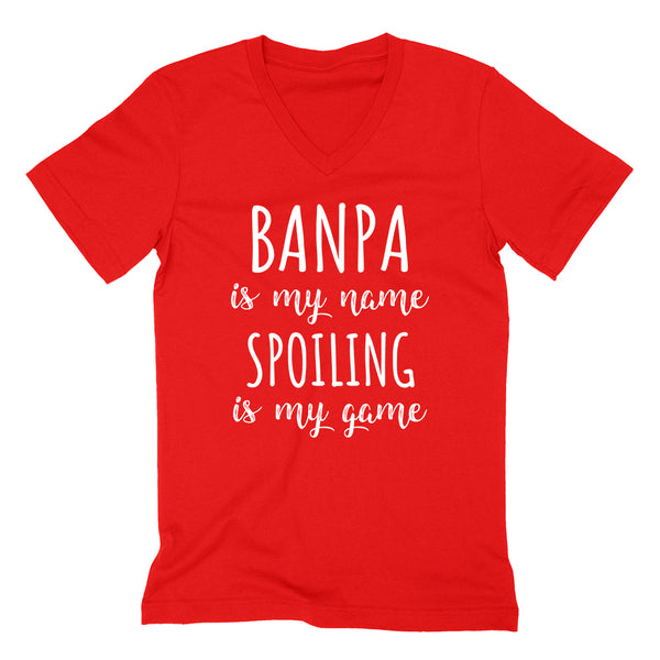 Banpa is my name spoiling is my game Father's day birthday gift for grandpa grandfather  V Neck T Shirt