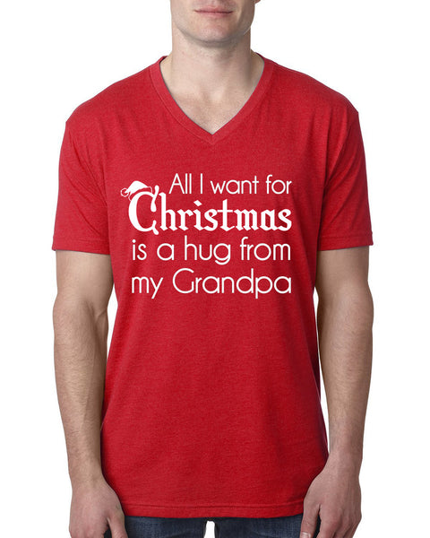 All I want for Christmas is a hug from my grandpa V Neck T Shirt