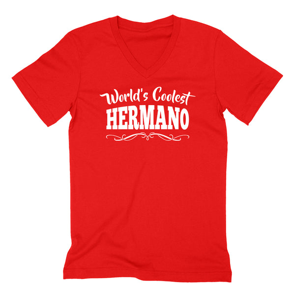 World's coolest hermano  birthday #1 brother best brother ever gift ideas for him the best brother   V Neck T Shirt