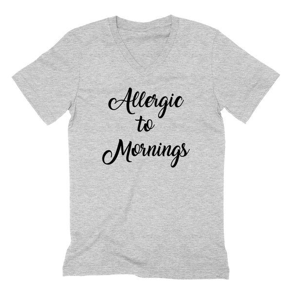 Allergic to mornings, nap time, nap queen, lazy day, napper  V Neck T Shirt
