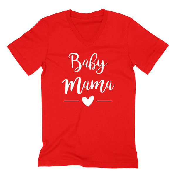 Baby mama, Mother's day, new mama, mom to be, pregnancy announcement   V Neck T Shirt
