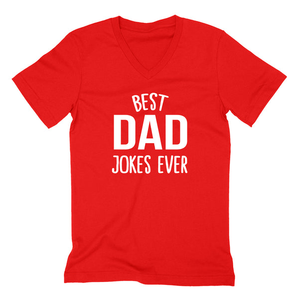 Best dad jokes ever funny gift for dad father Father's Day birthday Christmas graphic  V Neck T Shirt