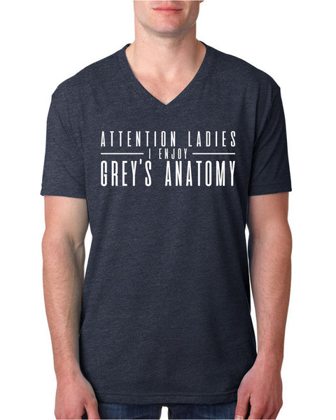 Attention ladies I enjoy Grey's Anatomy V Neck T Shirt