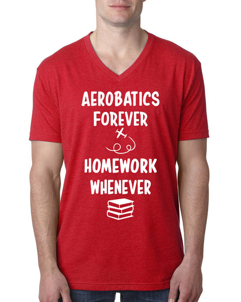 Aerobatics forever homework whenever V Neck T Shirt