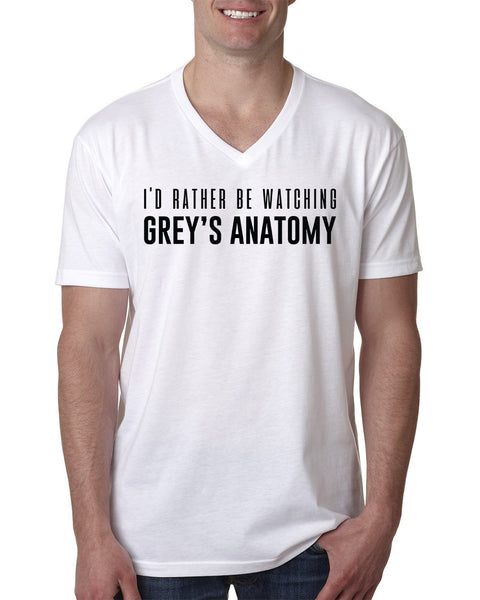 I'd rather be watching Grey's Anatomy V Neck T Shirt
