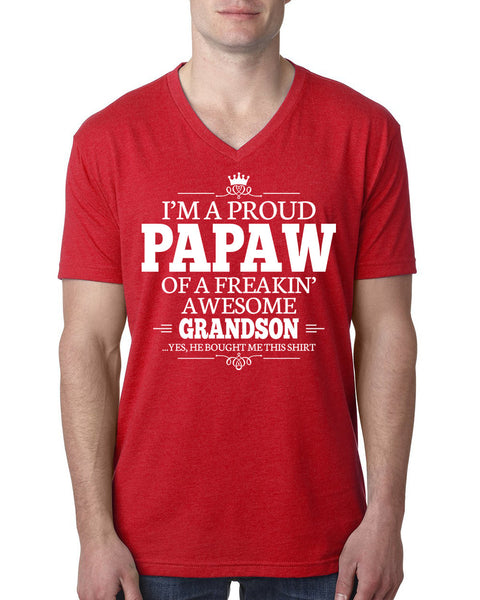 I'm a proud papaw of a freakin' awesome grandson V Neck T Shirt