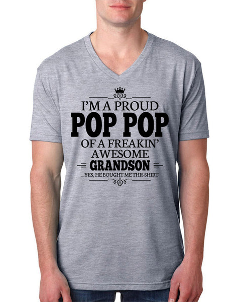 I'm a proud pop pop of a freakin' awesome grandson V Neck T Shirt