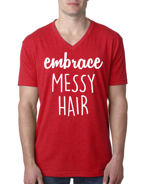 Embrace messy hair V Neck T Shirt