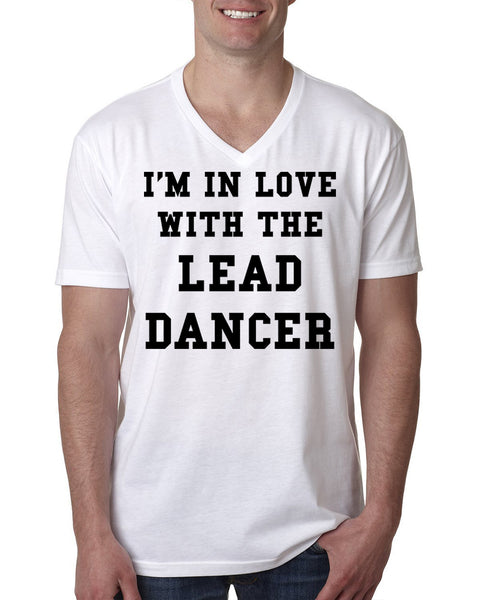 I'm in love with lead dancer V Neck T Shirt