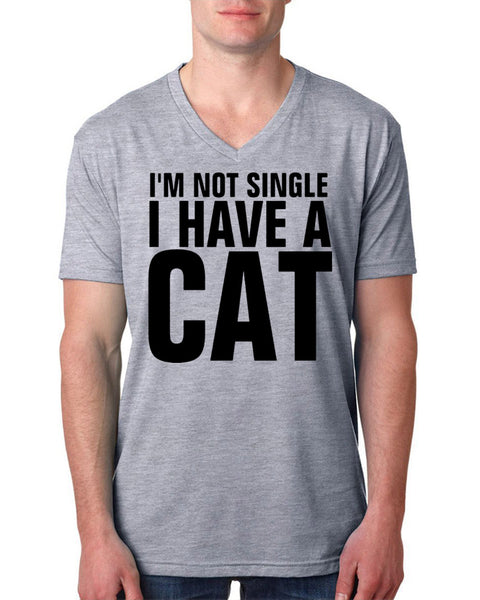 I'm not single I have a cat V Neck T Shirt