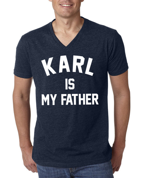 Karl is my father V Neck T Shirt