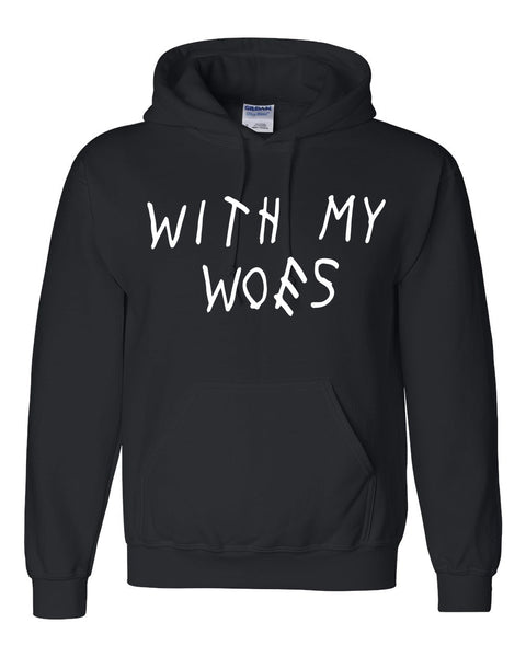 with my woes  Hoodie