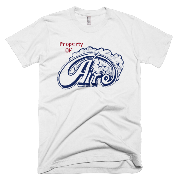 Propertye Of Aire T-Shirt
