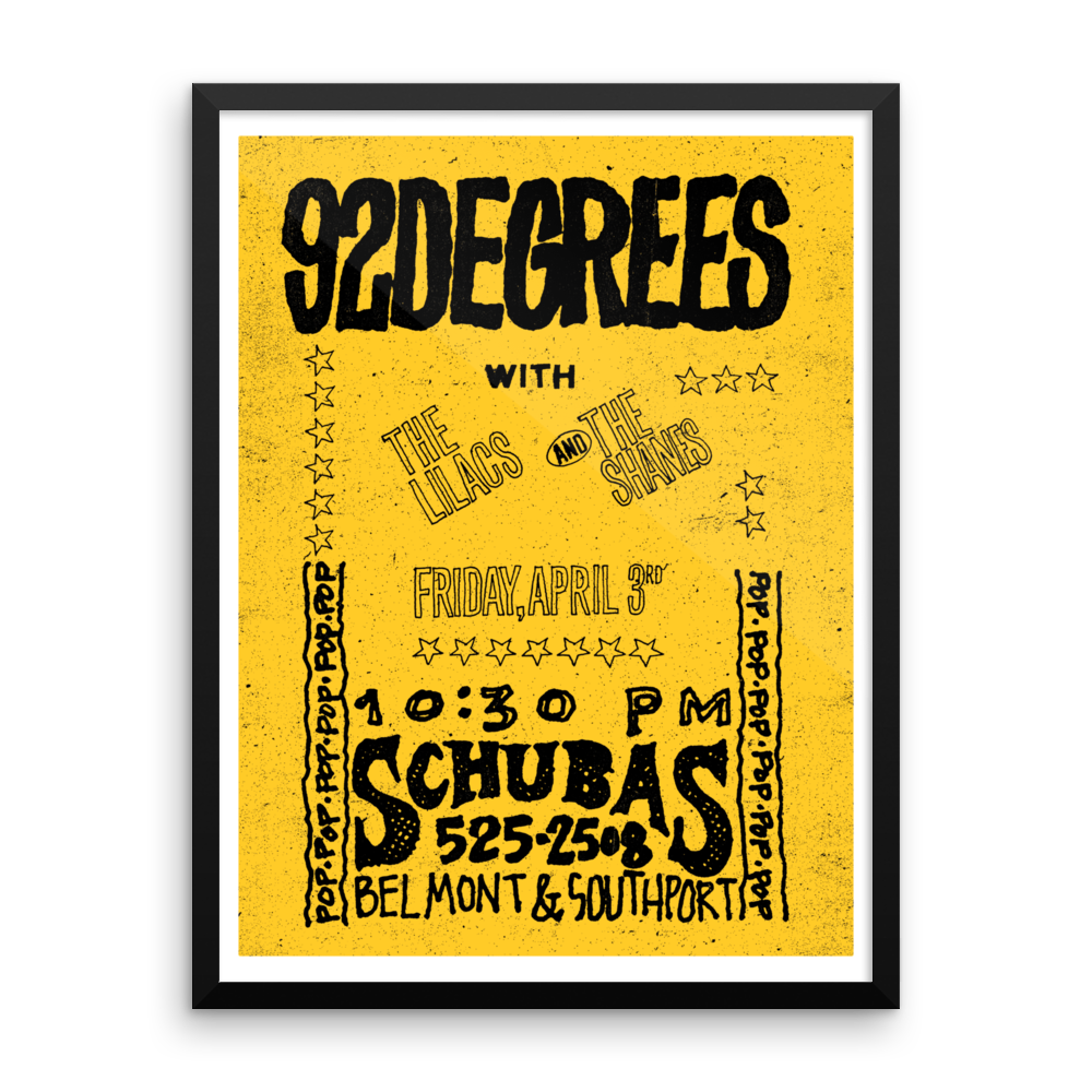 92 Degrees at Schubas Poster