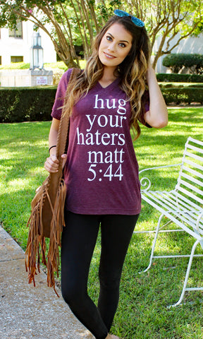 HUG YOUR HATERS TEE