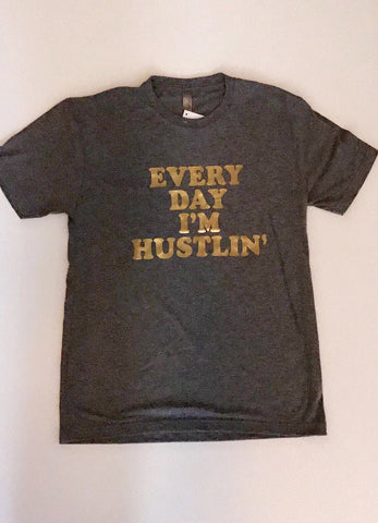 EVERYDAY I'M HUSTLIN' TEE - Annalee Rose Boutique