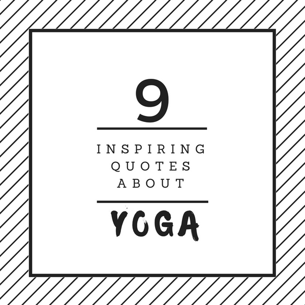 9 Inspiring Quotes about Yoga | Azzurra Soul