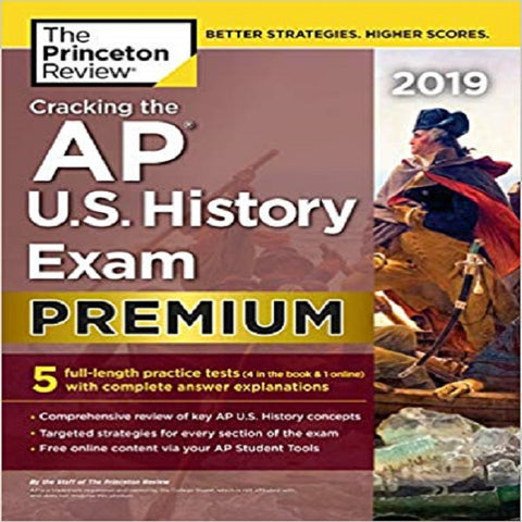The Princeton Review Cracking the AP U.S. History Exam 2019: 5 Practice Tests + Complete