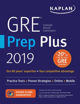 GRE Prep Plus 2019: Practice Tests + Proven Strategies + Online + Video + Mobile (Kaplan)