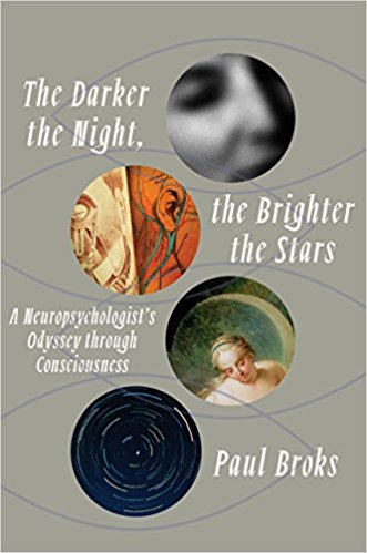The Darker the Night, the Brighter the Stars: A Neuropsychologist's Odyssey Through Cons