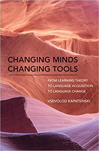 Changing Minds Changing Tools: From Learning Theory to Language Acquisition to Langua