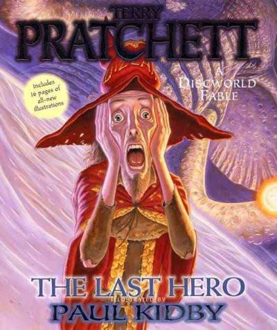The Last Hero: A Discworld Fable (Discworld)