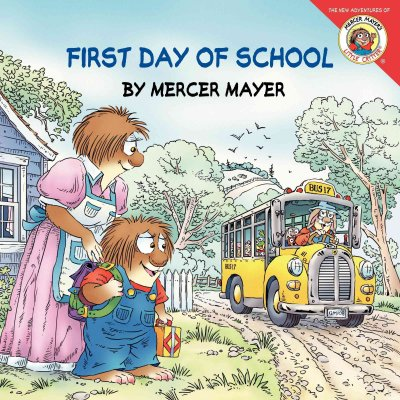 First Day of School (Little Critter)