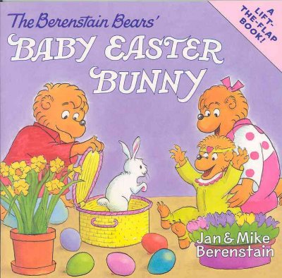 The Berenstain Bears' Baby Easter Bunny (The Berenstain Bears)