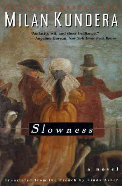 Slowness