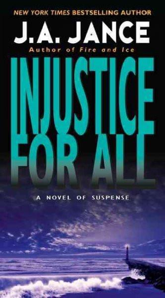 Injustice for All (J. P. Beaumont Mysteries)
