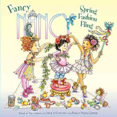 Spring Fashion Fling (Fancy Nancy)