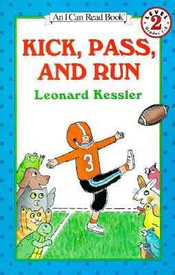 Kick, Pass, and Run (I Can Read!)