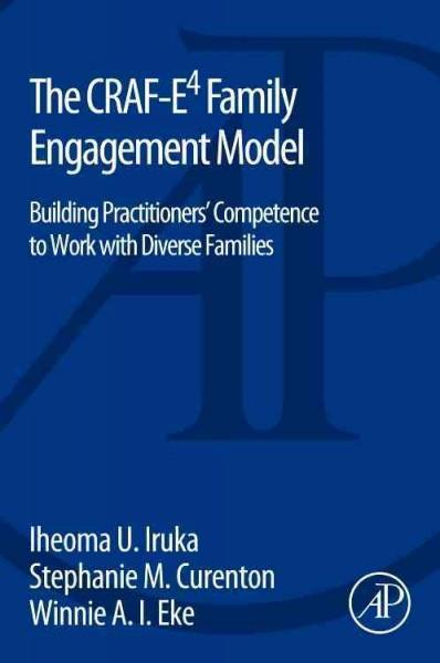 The CrAF-E4 Family Engagement Model: Building Practitioners Competence to Work with Diverse Families