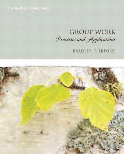 Group Work: Processes and Applications: Group Work
