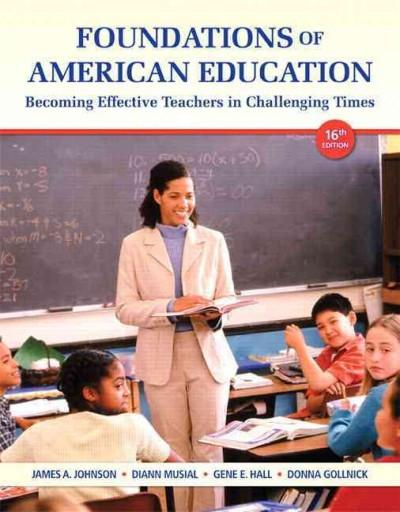 Foundations of American Education Access Card: Becoming Effective Teachers in Challenging Times