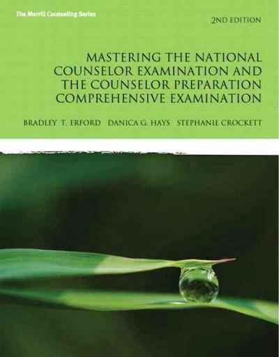 Mastering the National Counselor Exam and the Counselor Preparation Comprehensive Exam, Video-enhanced Pearson Etext Access Card
