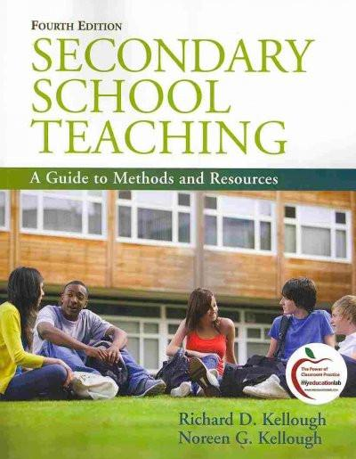 Secondary School Teaching: A Guide to Methods and Resources: Secondary School Teaching