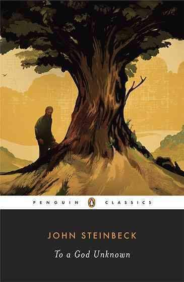 To God Unknown (Penguin Classics)