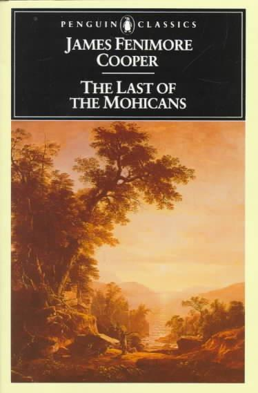 The Last of the Mohicans (Penguin Classics)