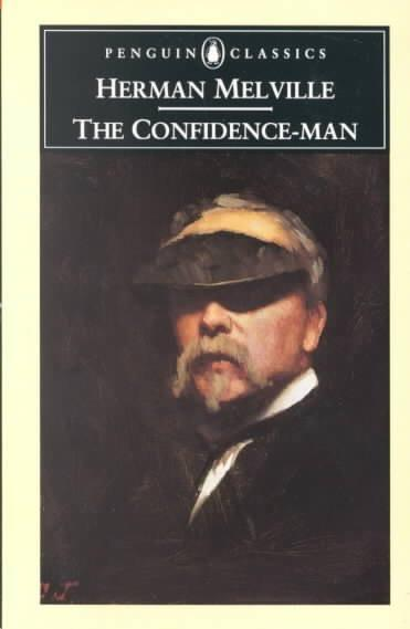 The Confidence-Man: His Masquerade (Penguin Classics)